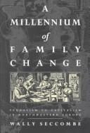 A Millennium of Family Change