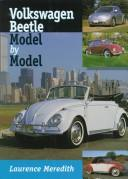 Volkswagon Beetle (Model by Model) by L Meredith