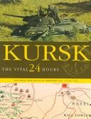 Kursk by Will Fowler