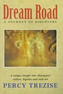 Dream Road by Percy J. Trezise