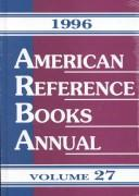 American Reference Books Annual 1996 (American Reference Books Annual) by Bohdan S. Wynar