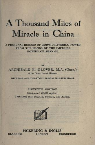 A thousand miles of miracle in China