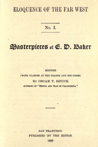 Masterpieces of E. D. Baker by Edward Dickinson Baker