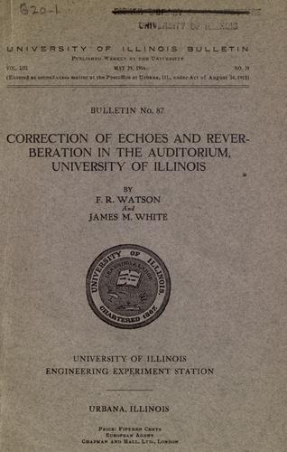 Correction of echoes and reverberation in the Auditorium, University of Illinois