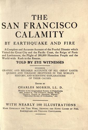 The San Francisco calamity by earthquake and fire by