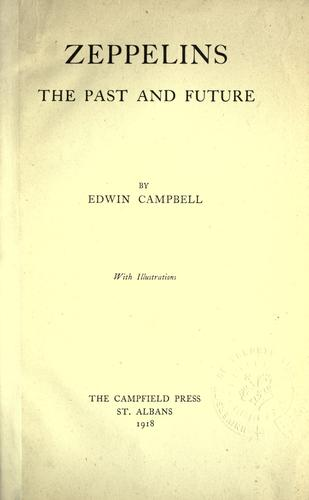 Zeppelins, the past and future by Edwin Campbell