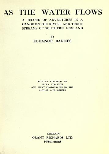 As the water flows by Eleanor Barnes