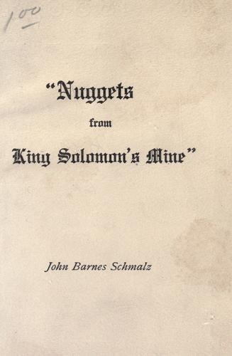 """""""Nuggets from King Solomon's mine"""""""