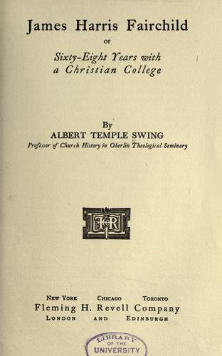 James Harris Fairchild; or by Albert Temple Swing