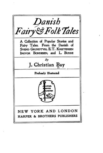 Danish folk tales by J. Christian Bay