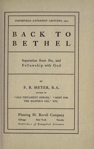 Back to Bethel by Meyer, F. B.
