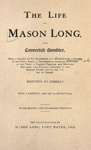 The life of Mason Long
