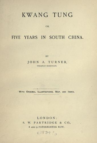 Kwang Tung by J. A. Turner
