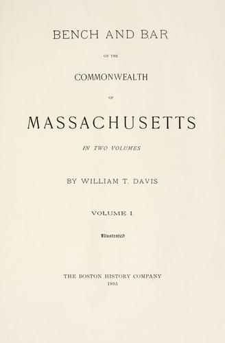 Bench and bar of the Commonwealth of Massachusetts by Davis, William T.