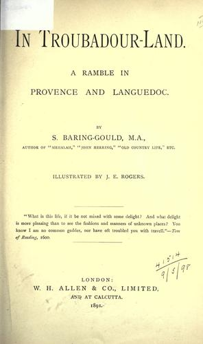 In troubadour-land by Baring-Gould, S.