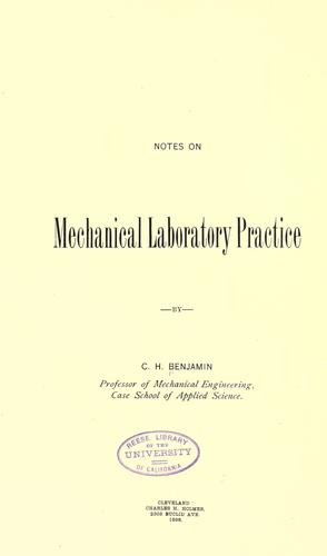 Notes on mechanical laboratory practice by