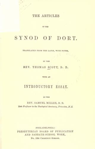 The articles of the Synod of Dort by Thomas Scott