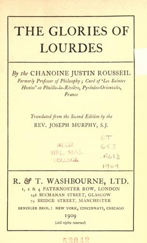 The glories of Lourdes by Justin Rousseil