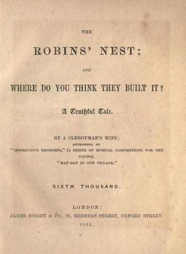 The robins' nest; and where do you think they built it? by