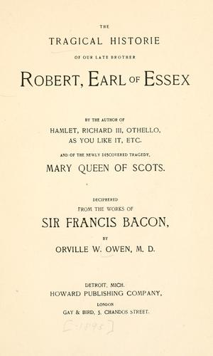 The tragical historie of our late brother Robert, earl of Essex