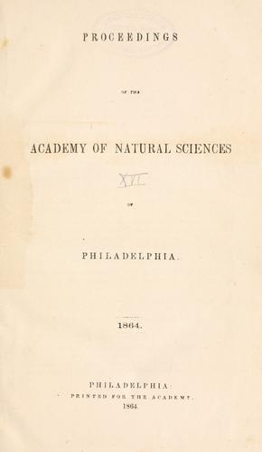 Proceedings of the Academy of Natural Sciences of Philadelphia, Volume 16 by Academy of Natural Sciences of Philadelphia
