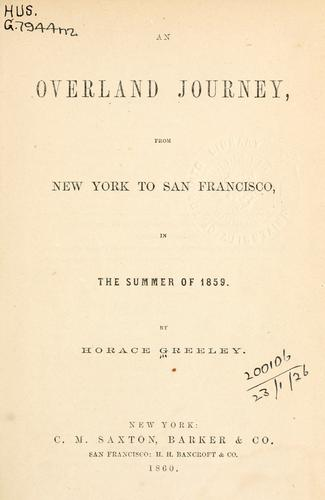 An overland journey by Greeley, Horace