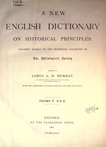 A new English dictionary on historical principles (vol 5, pt 1) by James Augustus Henry Murray