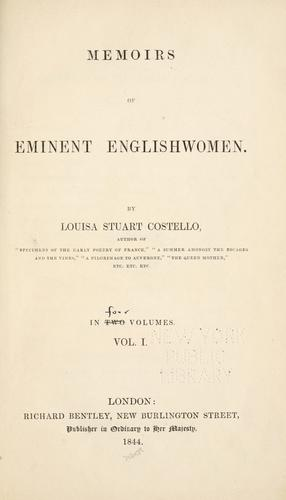 Memoirs of eminent Englishwomen by Costello, Louisa Stuart