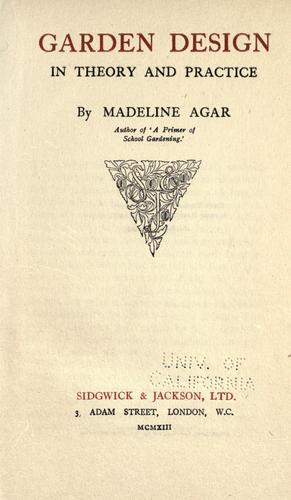Garden design in theory and practice by Madeline Agar
