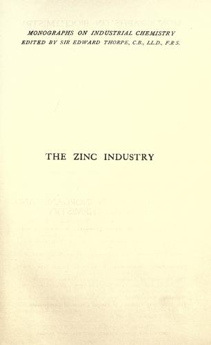 The zinc industry by Ernest A. Smith