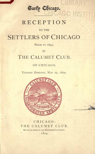 Early Chicago by Calumet Club (Chicago, Ill.)