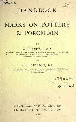 Handbook of marks on pottery & porcelain by William Burton, R. L. Hobson