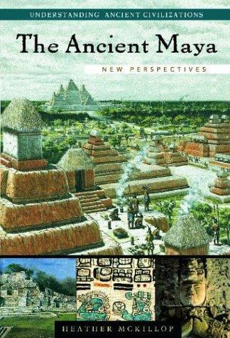 The Ancient Maya