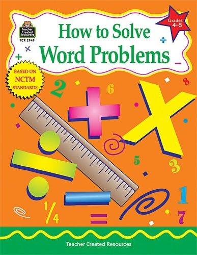 How to Solve Word Problems, Grades 4-5 by Charles Shields