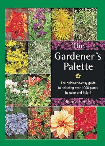 The Gardener's Palette by Jenny Hendy