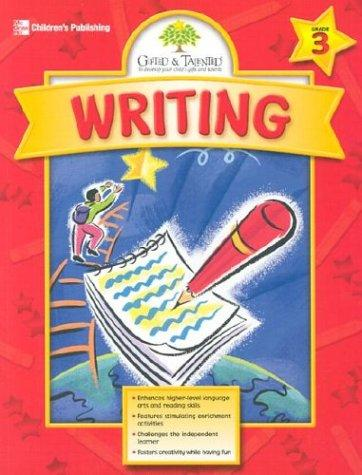 Gifted & Talented Writing Grade 3 by Tracy Masonis