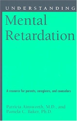 Understanding mental retardation by
