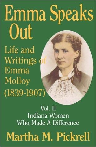 Emma speaks out by Martha M. Pickrell
