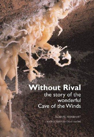 Without rival by Richard J. Rhinehart
