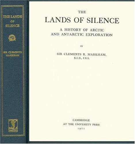 The Lands of Silence by Clements Robert, Sir Markham