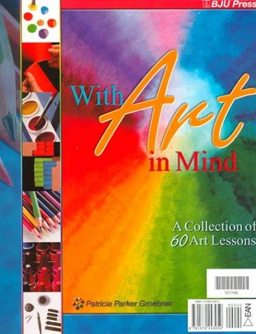 With Art in Mind by Patricia Parker Groebner