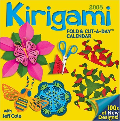 Kirigami Fold & Cut-a-Day by Jeff Cole