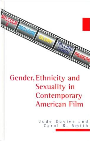 Gender, Ethnicity, and Sexuality in Contemporary American Film (America in the 20th Century Series) by Jude Davies