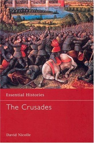 The Crusades (Essential Histories) by David Nicolle