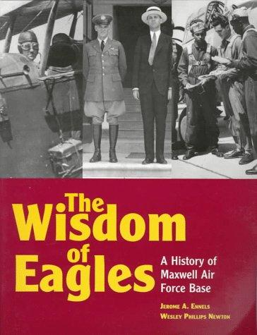 The wisdom of eagles by Jerome A. Ennels