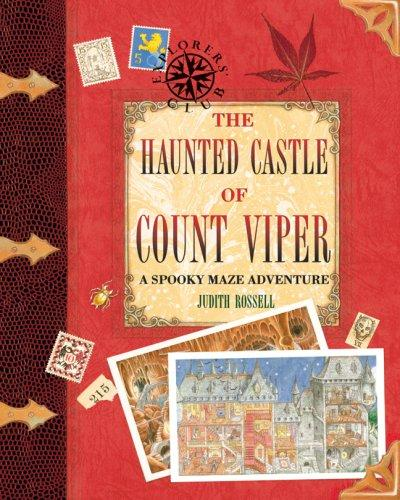 The Haunted Castle of Count Viper by Judith Rossell