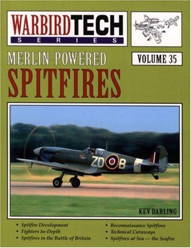 Merlin-Powered Spitfires (Volume 35) by Kev Darling