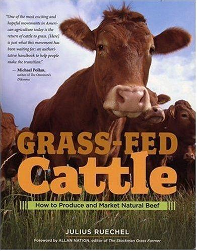Image 0 of Grass-Fed Cattle: How to Produce and Market Natural Beef