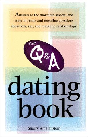 The Q&A dating book by Sherry Amatenstein