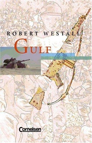 Gulf. Mit Materialien by Robert Westall